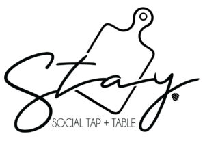 Stay. Social Tap + Table